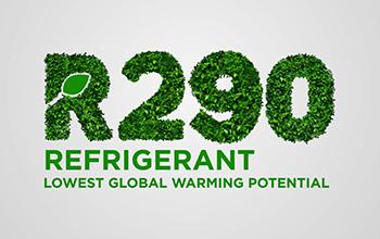 R290 - Lowest Global Warming Refrigerant